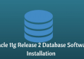 RHEL7.4 安装Oracle11gR2单机版